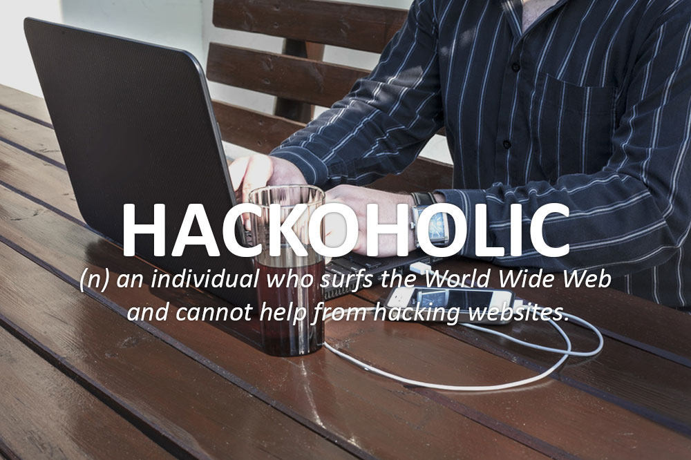 hackoholic - definition