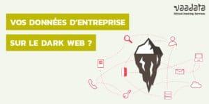 Données entreprises dark web
