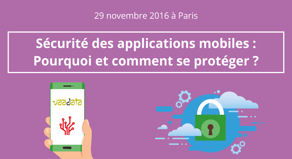 applications-mobiles-comment-et-pourquoi-se-proteger