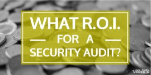 What ROI for a security audit
