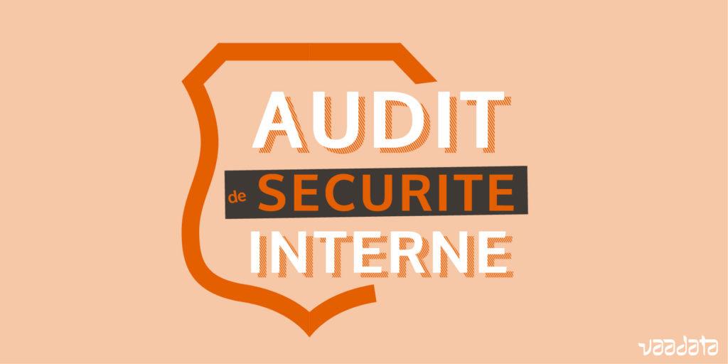 Audit de sécurité interne