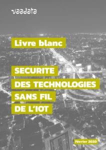 Sécurité des technologies sans fil IoT
