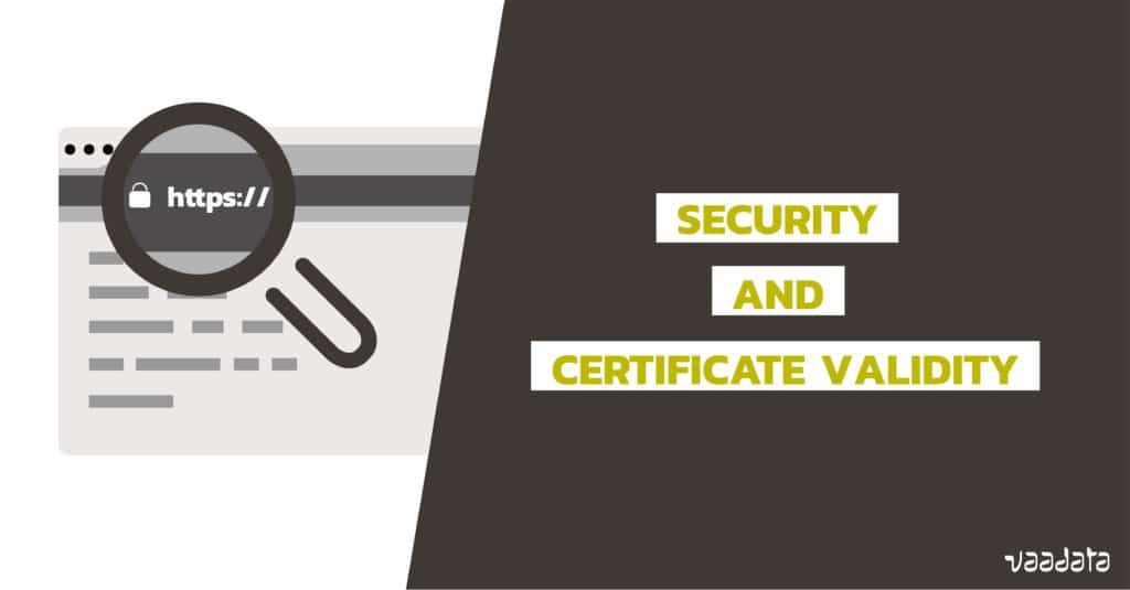 Security and HTTPS certificate validity