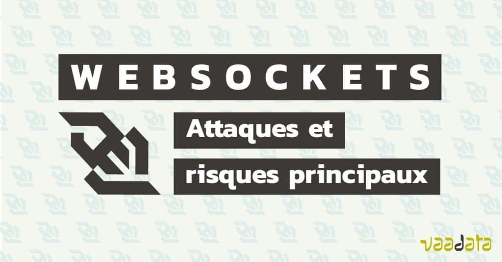 WebSockets_Attaques_risques