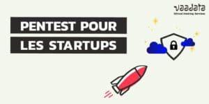 pentest pour startups